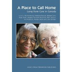 预订 A Place to Call Home: Long-Term Care in Canada [ISBN:978