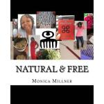预订 Natural & Free: Journey to Natural Beauty [ISBN:97815087