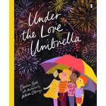 预订 Under the Love Umbrella [ISBN:9781947534971]