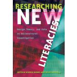 预订 Researching New Literacies: Design, Theory, and Data in