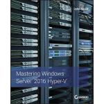 预订 Mastering Windows Server 2016 Hyper-V [ISBN:978111928618