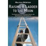 【预订】Raising a Ladder to the Moon: The Complexities of Corpo