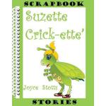 预订 Suzette Crick-ette' [ISBN:9781523743285]