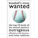 【预订】Baseball's Most Wanted: The Top 10 Book of the National