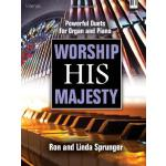 预订 Worship His Majesty: Powerful Duets for Organ and Piano