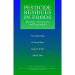 预订 Pesticide Residues in Foods: Methods, Techniques, and Re