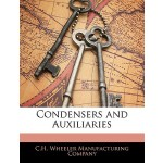 预订 Condensers and Auxiliaries [ISBN:9781144899453]