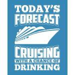预订 Today's Forecast Cruising with a Chance of Drinking: Cru
