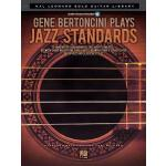 预订 Gene Bertoncini Plays Jazz Standards: Hal Leonard Solo G