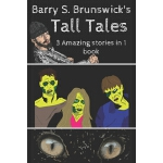 预订 Barry S. Brunswick's Tall Tales [ISBN:9780648080855]