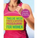 【预订】Twelve Week Fitness and Nutrition Programme for Women: