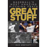 预订 Great Stuff: Baseballa's Most Amazing Pitching Feats [IS