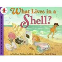 What Lives in a Shell? (Let's Read and Find Out) 自然科学启蒙1:谁住