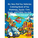 预订 My Very First Toy Vehicles Coloring Book of Toy Airplane