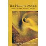 【预订】The Healing Process: Spirit, Nature, and Our Bodies