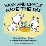预订 Hank and Gracie Save the Day [ISBN:9781937513290]
