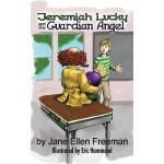 【预订】Jeremiah Lucky and the Guardian Angel