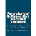 预订 Fracture Analysis of the Composite Rock, Numerical and E