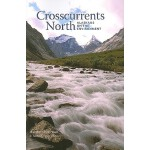 预订 Crosscurrents North: Alaskans on the Environment [ISBN:9
