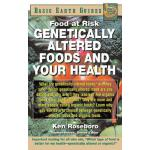 预订 Genetically Altered Foods and Your Health: Food at Risk