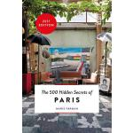 预订 The 500 Hidden Secrets of Paris [ISBN:9789460581373]