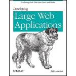 【预订】Developing Large Web Applications