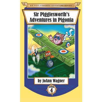 【预订】Sir Pigglesworth's Adventures in Pigonia 预订商品,需要1-3个月发货,非质量问题不接受退换货。