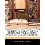 预订 Morrison's Spring Tables: A Handbook for Engineers, Stud