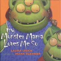 【预订】My Monster Mama Loves Me So