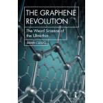 预订 The Graphene Revolution: The Weird Science of the Ultra-