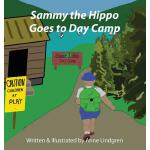 预订 Sammy the Hippo Goes to Day Camp [ISBN:9780997321739]