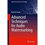 预订 Advanced Techniques for Audio Watermarking [ISBN:9783030