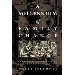 预订 A Millennium of Family Change: Feudalism to Capitalism i