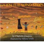 When the Wind Stops 风到哪里去了(美国图书馆协会推荐童书) ISBN9780064434720