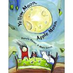 预订 Yellow Moon, Apple Moon [ISBN:9780888998095]