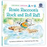 """幼儿园里的26个开心果:""""摇滚号""""竹筏 Animal Antics A to Z : Rosie Raccoon's"""