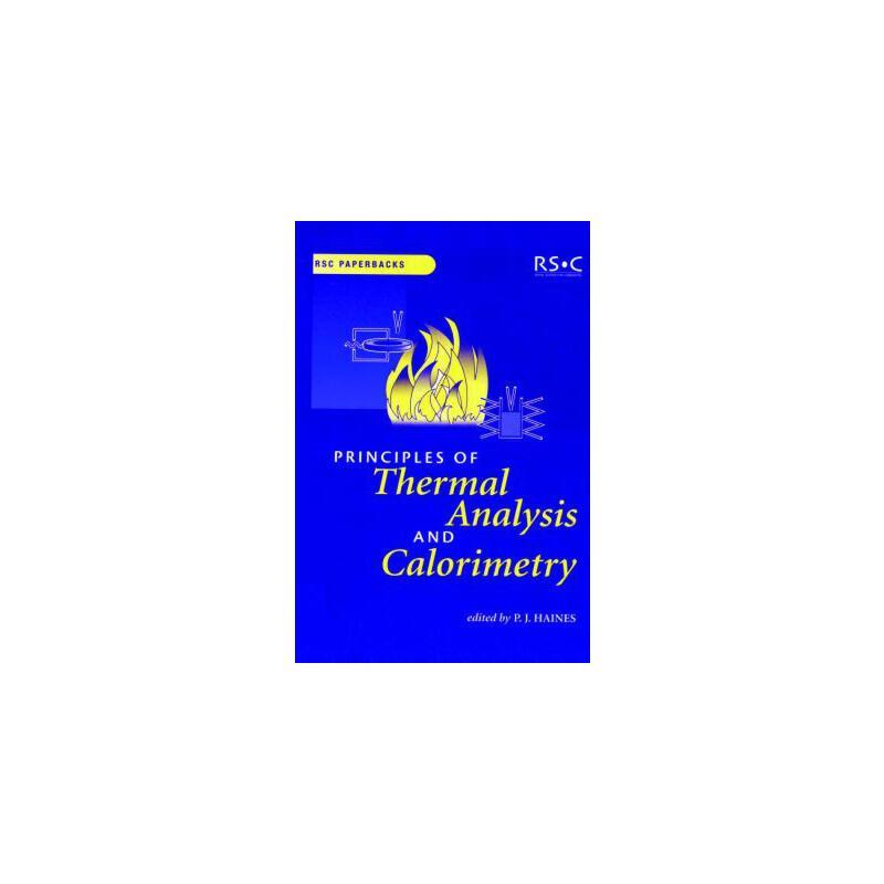 【预订】Principles of Thermal Analysis and Calorimetry: Rsc 预订商品,需要1-3个月发货,非质量问题不接受退换货。