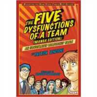 The Five Dysfunctions of a Team, Manga Edition: An Illustra