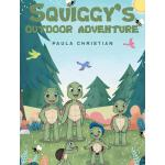 预订 Squiggy's Outdoor Adventure [ISBN:9781635255577]