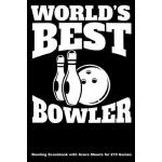 预订 World's Best Bowler: Bowling Scorebook with Score Sheets