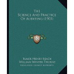预订 The Science and Practice of Auditing (1903) [ISBN:978116
