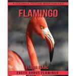 【预订】Facts about Flamingo a Colorful Picture Book for Kids