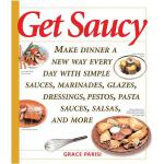 【预订】Get Saucy Make Dinner A New Way Every Day With Simple S