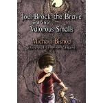 预订 Joel-Brock the Brave and the Valorous Smalls [ISBN:97819
