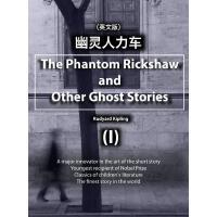 The Phantom Rickshaw and Other Ghost Stories (I)幽�`人力�(英文版)