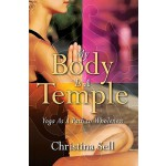 预订 My Body Is a Temple: Yoga as a Path to Wholeness [ISBN:9