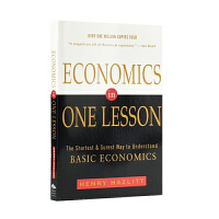 英文原版 经济学的一堂课 Economics in One Lesson: The Shortest and Surest Way to Understand Basic Economics