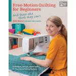 预订 Free-Motion Quilting for Beginners: And Those Who Think