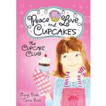 预订 Cupcake Club Peace Love & Cupcakes [ISBN:9781402264498]