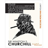 丘吉尔二战回忆录1:铁血风暴 英文原版 History of the Second World War #1: The Gathering Storm Winston S. Churchill